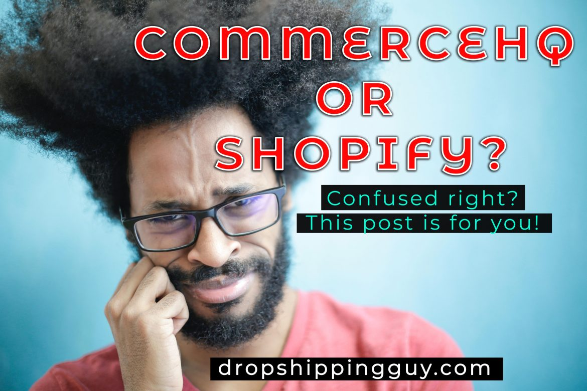 CommerceHQ or Shopify? Get No.1 Tips on how to decide