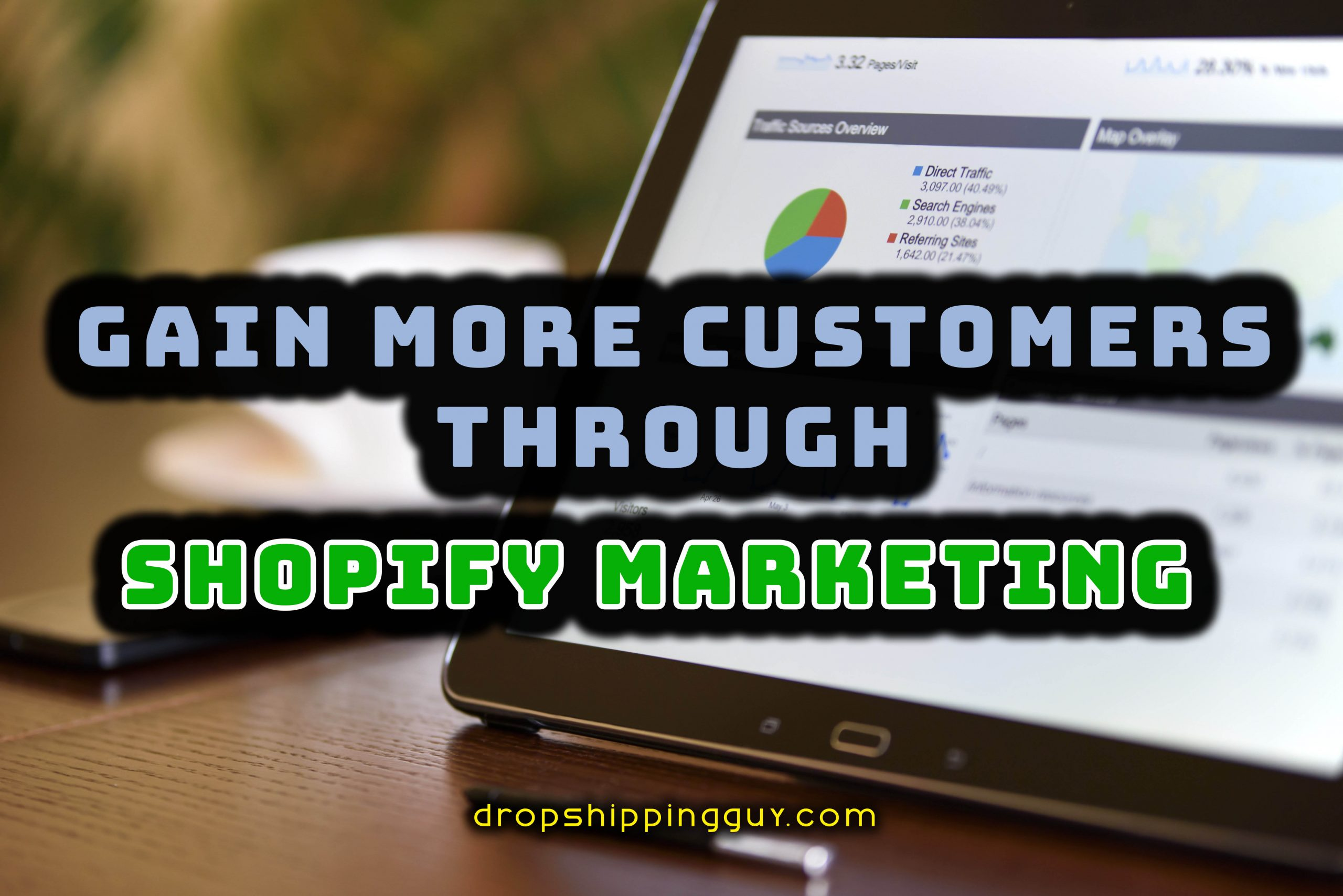 Gain more customers with Shopify Marketing #1 Best tip